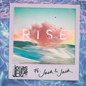 Jonas Blue「Rise (feat. Jack & Jack) 」ジャケ写